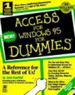 Access for Windows 95 for Dummies (For Dummies (Computer/Tech)) - John Kaufeld