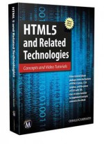 Html5 and Related Technologies: Concepts and Video Tutorials - Oswald Campesato