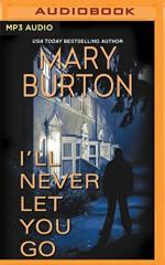 I'll Never Let You Go (Morgans of Nashville) - Mary Burton, Coleen Marlo