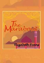 The Marabout - Elizabeth Evans