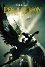 Le dernier Olympien (Percy Jackson, #5) - Rick Riordan, Mona de Pracontal