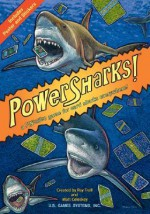 Power Sharks - Ray Troll, Matt Celeskey