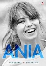 Ania. Biografia Anny Przybylskiej - Grzegorz Kubicki - Maciej Drzewicki Grzegorz Kubicki