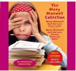 The Moxy Maxwell Collection, 3 Cds [Unabridged Library Edition] - Peggy Gifford, Clea Lewis
