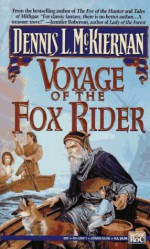 Voyage of the Fox Rider: A Novel of Mithgar - Dennis L. McKiernan