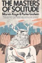 The Masters of Solitude - Marvin Kaye, Parke Godwin
