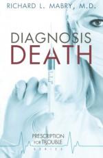 Diagnosis Death - Richard L. Mabry