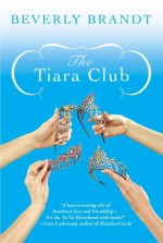 The Tiara Club - Beverly Brandt
