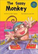The Sassy Monkey (Read It! Readers) - Anne Cassidy