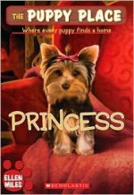 The Puppy Place Set, Books 1-14: Goldie, Snowball, Shadow, Rascal, Buddy, Flash, Scout, Patches, Noodle, Pugsley, Princess, Maggie And Max, Cody, And Honey (14 Book Set) - Ellen Miles