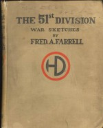 The 51st (Highland) Division; War Sketches - Fred A Farrell, Neil Munro