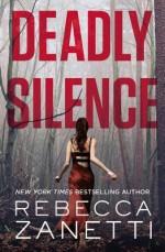 Deadly Silence - Rebecca Zanetti
