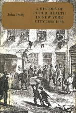 History of Public Health in New York City, 1625-1866: Volume 1 - John Duffy
