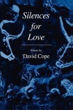 Silences for Love - David Cope