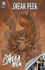 DC Sneak Peek: Omega Men (2015) #1 - Tom King, Alec Morgen