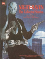 Night Raven: The Collected Stories - Steve Parkhouse, David Lloyd, John Bolton