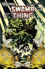 Swamp Thing, Vol. 1: Raise Them Bones - Scott Snyder, Yanick Paquette, Marco Rudy