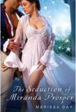 The Seduction of Miranda Prosper - Marissa Day