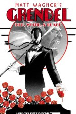 Grendel: Red, White, & Black - Matt Wagner, Michael Avon Oeming, Phil Noto, Jill Thompson
