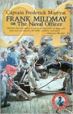 Frank Mildmay or the Naval Officer - Frederick Marryat, Rafael Sabatini