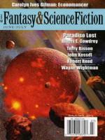 The Magazine of Fantasy and Science Fiction, June/July 2009 - Gordon Van Gelder, Albert E. Cowdrey, Robert Reed, Wayne Wightman, Carolyn Ives Gilman, Mike O'Driscoll, John Kessel, Terry Bisson, John Varley, Gary Jennings