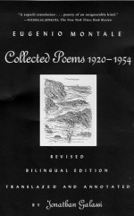 Collected Poems, 1920-1954: Revised Bilingual Edition - Eugenio Montale, Jonathan Galassi