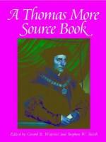 A Thomas More Sourcebook - Thomas More, Gerard B. Wegemer, Gerard Wegemer
