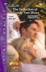 The Seduction of Goody Two-Shoes - Kathleen Creighton