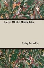 Darrel of the Blessed Isles - Irving Bacheller