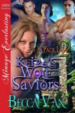 Keira's Wolf Saviors - Becca Van