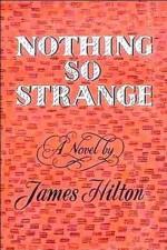 Nothing So Strange - James Hilton