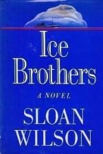 Ice Brothers - Sloan Wilson