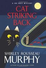 Cat Striking Back - Shirley Rousseau Murphy