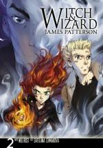 Witch & Wizard: The Manga, Vol. 2 - James Patterson, Svetlana Chmakova, Ned Rust
