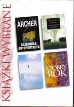 Tajemnica autoportretu; Od pierwszego wejrzenia; Słońce o północy; Dobry rok - Nicholas Sparks, Jeffrey Archer, Rosie Thomas, Peter Mayle
