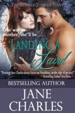 Landing a Laird by Jane Charles - Jane Charles