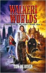 Walker of Worlds - Tom De Haven