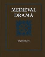 Medieval Drama - David M. Bevington