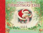 If You Love a Christmas Tale - Susanna Lockheart