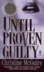 Until Proven Guilty - Christine McGuire, Julie Rubenstein
