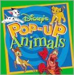 Disney's Pop-Up: Animals - Richard Hawke, Walt Disney Company, Sue Cole