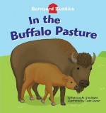 In the Buffalo Pasture - Patricia M. Stockland, Todd Ouren