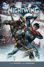 Nightwing, Vol. 2: Night of the Owls - Kyle Higgins, Eddy Barrows, Ruy Jose