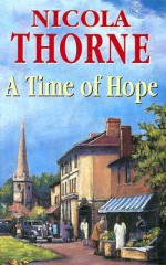 A Time of Hope - Nicola Thorne