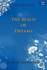 The Beach of Dreams - Henry de Vere Stacpoole