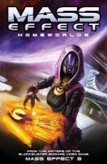 Mass Effect Volume 4: Homeworlds - Mac Walters, Jeremy Barlow, Patrick Weekes, Dave Marshall, Eduardo Francisco, Garry Brown, Anthony Palumbo, Michael Atiyeh
