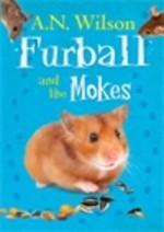 Furball and the Mokes - A.N. Wilson