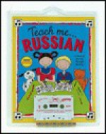 Teach Me Russian: A Musical Journey Through the Day - Judy Mahoney