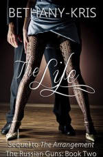 The Life - Bethany-Kris