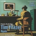 Tim Frazer Again - Francis Durbridge, Anthony Head